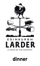 Dinner Menu - Edinburgh Larder
